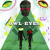 The Owl-Eyes - Wild Child