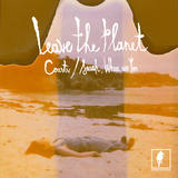 Leave The Planet - Coasts