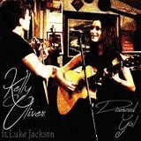Kelly Oliver ft. Luke Jackson