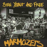 Born Young and Free (Marmozets)