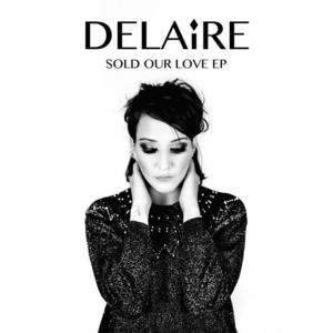 Delaire - When you were together