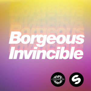 Borgeous - Invincible (Radio Edit)