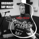 Paul Hulm - Oridinary Day Magic