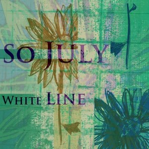 So July - White Line
