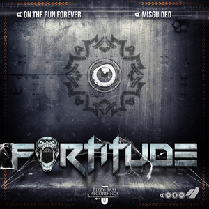 Bizzy Bass Recordings - Fortitude - On The Run Forever
