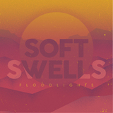Soft Swells - Floodlights (EXROYALE Remix)