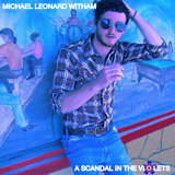 Michael Leonard Witham - Sideways Grin & A Wandering Eye