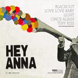HEY ANNA - Light