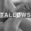 Tallows - Sea Bitch