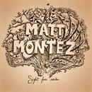 Matt Montez - Sight From Inside