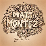 Matt Montez - Sight From Inside