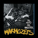 Marmozets - The Weird and Wonderful Marmozets