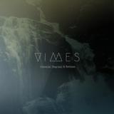 VIMES - Celestial (Reprise) & Remixes