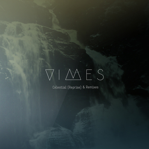 VIMES - Celestial (Needwant Extended Mix)