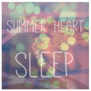 Summer Heart - Sleep