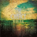 The Chance - No Big Deal - EP