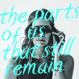 Michelle Lewis - The Parts Of Us That Still Remain