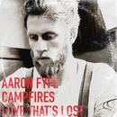 Aaron Fyfe - Love That's Lost