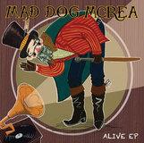 MAD DOG MCREA  - Alive EP