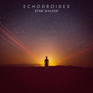 EchoDroides - Star Walker (John Mork's 808 Mix)
