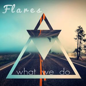 Flares - What We Do
