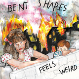 Bent Shapes - Behead Yrself, Pt. 2
