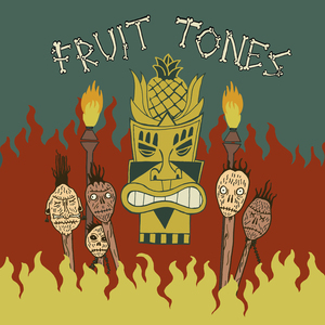 Fruit Tones - Voodoo Room