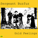 Sergeant Buzfuz - Gold Feelings / Cuckoo Boogie