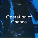 The/Das - THE/DAS - Operation of Chance