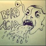 Baad Acid - Baad Acid E.P.