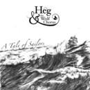 Heg & The Wolf Chorus - A Tale of Sailors