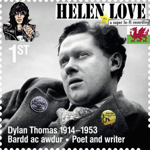 Helen Love - Where Dylan Thomas Talks To Me