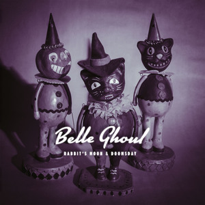 Belle Ghoul - Mystery To Me