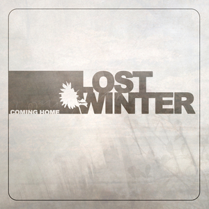 Lost Winter - Coming Home