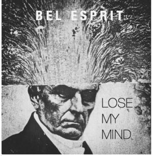 Bel Esprit - The Mad Ones