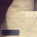 Sefiros - Dither