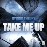 Hybrid Theory - Take Me Up EP