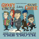 Groovy Uncle - One Vowel Away From The Truth