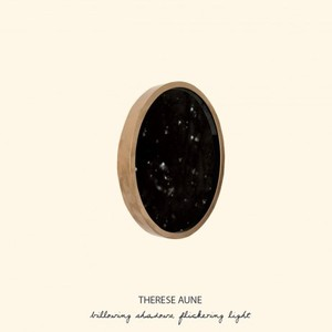 Therese Aune - We Will Never Be The Ones