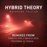 Hybrid Theory - Whispers Talk EP