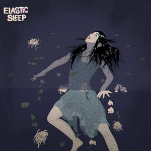 Elastic Sleep - Splish