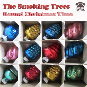 The Smoking Trees - The Psychedelic Lights of Christmas