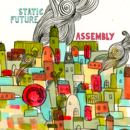 Static Future - Assembly