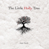 Ange Hardy - The Little Holly Tree