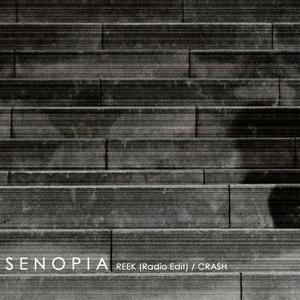 Senopia - Reek (Radio Edit)