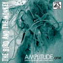The Bird And The Monkey - AMPLITUDE-one