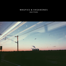 Magpies & Vagabonds - Drifters