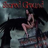 Sacred Ground - Feel The Rush
