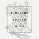 Karin Park - Thousand Loaded Guns