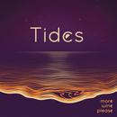 More Wine Please - Tides